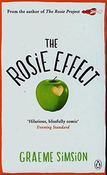 The Rosie Effect (Rosie Project, Band 2)