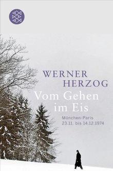 Vom Gehen im Eis: München-Paris <br /> 23.11. bis 14.12.1974: München-Paris; 23.11. bis 14.12.1974