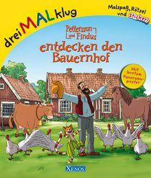 Pettersson und Findus entdecken den Bauernhof: dreiMALklug - Malspaß, Rätsel und Sticker