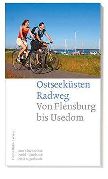 Ostseeküsten Radweg: Von Flensburg bis Travemünde