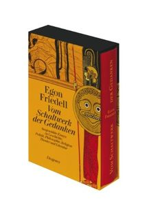 Vom Schaltwerk der Gedanken: Ausgewählte Essays zu Politik, Geschichte, Philosophie, Religion, Theater und Literatur