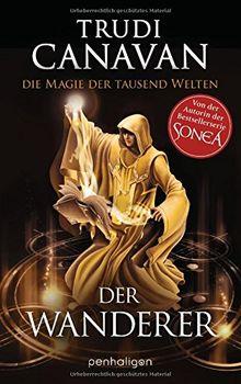 Die Magie der tausend Welten: Der Wanderer - Roman