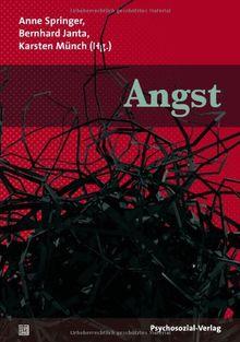 Angst: Eine Publikation der DGPT