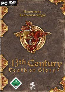 13th Century: Death or Glory