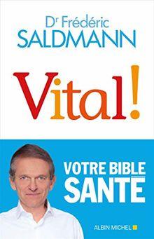 Vital!: Votre Bible Santé