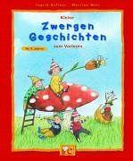 Kleine Zwergen-Geschichten zum Vorlesen