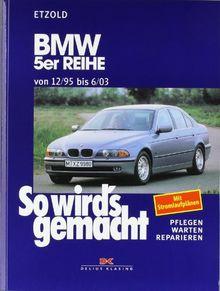So wird's gemacht, Bd.102, BMW 5er Reihe ab 12/95