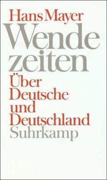 Wendezeiten: Über Deutsche und Deutschland