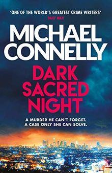 Dark Sacred Night: The Brand New Ballard and Bosch Thriller