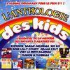 L'anthologie Des Kids