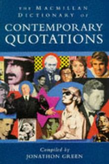 The Macmillan Dictionary Of Contemporary Quotations