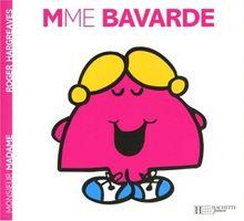 Madame Bavarde