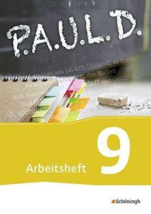 P.A.U.L. D. - Persönliches Arbeits- und Lesebuch Deutsch - Für Gymnasien und Gesamtschulen: Arbeitsheft 9