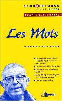 Connaissance d'une oeuvre : Les Mots, Jean-Paul Sartre (Connaissances)