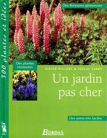 Un jardin pas cher (300 Plantes et)