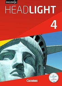 English G Headlight - Allgemeine Ausgabe: Band 4: 8. Schuljahr - Schülerbuch: Festeinband