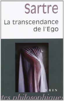 Jean-Paul Sartre: La Transcendance de L'Ego: Esquisse D'Une Description Phenomenologique (Bibliotheque Des Textes Philosophiques - Poche)