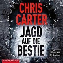 Jagd auf die Bestie: 2 CDs (Ein Hunter-und-Garcia-Thriller, Band 10)
