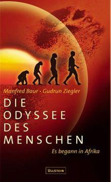 Die Odyssee des Menschen. Es begann in Afrika