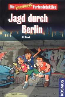 Die Baadingoo Feriendetektive. Jagd durch Berlin