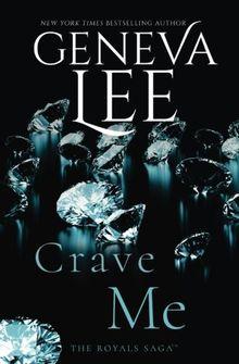 Crave Me (Royals Saga)