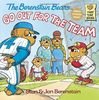 The Berenstain Bears Go Out for the Team (First Time Books(R))