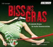 Biss ins Gras: 14 eiskalte Krimis für heiße Sommernächte