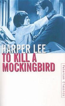 To Kill a Mockingbird. (Petersen Taschenbücher)
