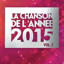 La Chanson de l'Année 2015 Vol.2