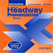New Headway Pronunciation Course: Intermediate level