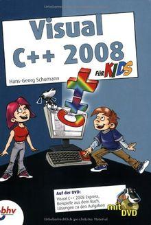 Visual C++ 2008 für Kids (mitp für Kids)