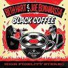 Black Coffee (2lp Black 180 Gr.+Bonustrack+Mp3) [Vinyl LP]