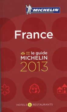 MICHELIN France 2013: Hotels & Restaurants (roter Hotelführer Rest)
