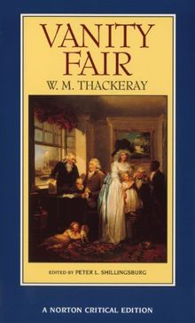 Vanity Fair (Norton Critical Editions)