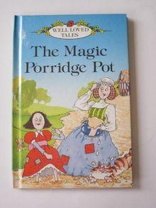 Magic Porridge Pot (Well Loved Tales Level 1)