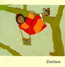 Was uns die Bibel erzählt, Zachäus