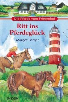 Die Pferde vom Friesenhof - Ritt ins Pferdeglück