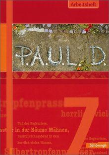 P.A.U.L.D. - Persönliches Arbeits- und Lesebuch Deutsch. Für Gymnasien und Gesamtschulen: Arbeitsheft 7