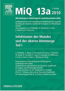 MIQ 13a: Infektionen des Mundes und der oberen Atemwege, Teil I: Qualitätsstandards in der mikrobiologisch-infektiologischen Diagnostik