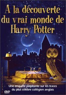 A la découverte du vrai monde de Harry Potter [FR Import]