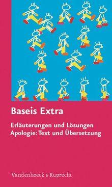 Baseis. In 16 Schritten zum Graecum: Baseis: Baseis extra - Erläuterungen und Lösungen