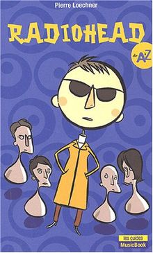 Radiohead de A à Z