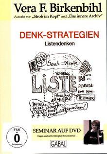 Vera F. Birkenbihl - Denkstrategien - Listendenken