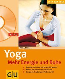 Yoga - Mehr Energie und Ruhe (mit CD) (GU Multimedia Körper, Geist & Seele)