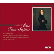 Franz Liszt - Eine Faust-Sinfonie