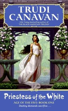 Priestess of the White: Age of the Five Trilogy Book 1: Age of the Five Volume 1