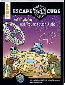 Escape Cube Kids Roter Alarm auf Raumstation Alpha: Das Escape-Abenteuer für Kinder mit dem Zauberwürfel