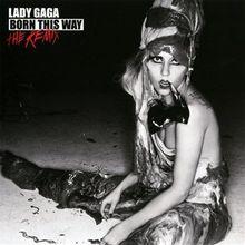 Born This Way - The Remix