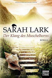 Der Klang des Muschelhorns: Roman (Allgemeine Reihe. Bastei Lübbe Taschenbücher)