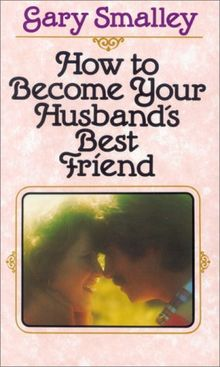 How to Become Your Husband's Best Friend